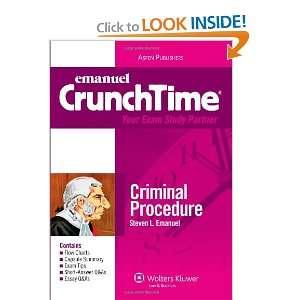 CrunchTime: Criminal Procedure (9780735578913): Steven L