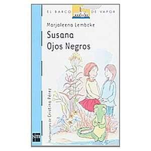 Susana Ojos Negros/ Black Eye Susana (El Barco De Vapor