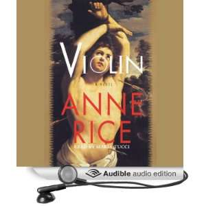 Violin (Audible Audio Edition) Anne Rice, Maria Tucci Books
