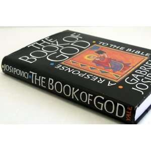 The Book of God A Response to the Bible Gabriel