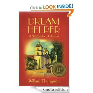 Dream Helper, A Novel of Early California (The Chronicles of