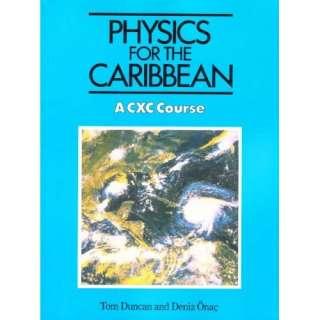 Physics for the Caribbean Pb (9780719542046): Tom Duncan