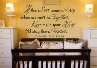 WINNIE THE POOH quote If there ever comes a day VINYL WALL DECAL