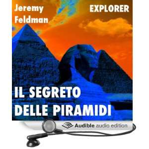 Il segreto delle piramidi [The Secret of the Pyramids] [Unabridged