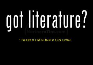 got literature? Vinyl wall art truck car decal sticker