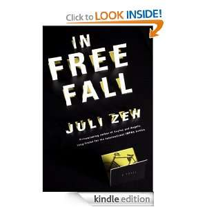 In Free Fall: Juli Zeh, Christine Lo:  Kindle Store