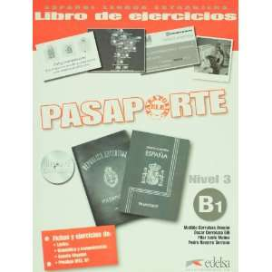 Pasaporte ELE 3 (B1). Libro de ejercicios + CD Audio (Spanish Edition)