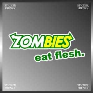 Zombies Eat Flesh Subway Eat Fresh Funny Decal Bumper Sticker 3 X 7