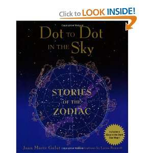 Dot to Dot in the Sky Series) (9781552858059): Joan Marie Galat: Books
