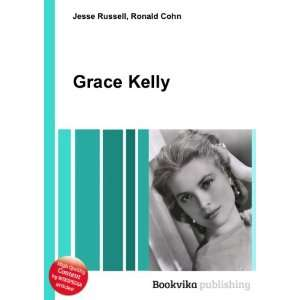 Grace Kelly (song) Ronald Cohn Jesse Russell Books