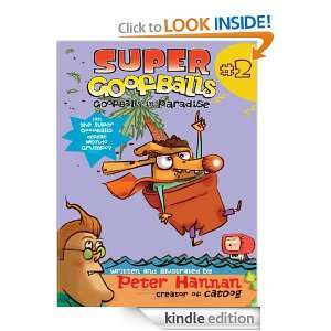Super Goofballs, Book 2 Goofballs in Paradise Peter Hannan