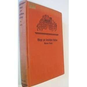 WEGE ZUR DEUTSCHEN Werner Neuse Books