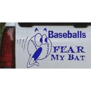 Blue 18in X 10.4in    Baseballs Fear My Bat Sports Car Window Wall