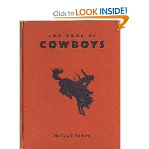 Book of Cowboys 1ST Edition Holling C Holling Books