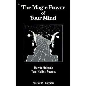 Magic Power of Your Mind   [MAGIC POWER OF YOUR MIND