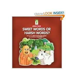 Sweet Words or Harsh Words? (Jataka Tales) (9788126418923