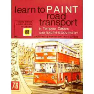 Learn to Paint Road Transport. Young Artists Look Learn Art