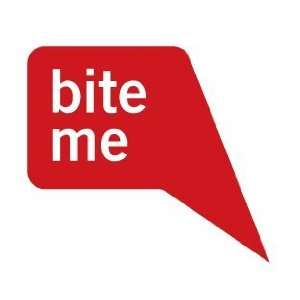 Bite Me   Funny Decal / Sticker
