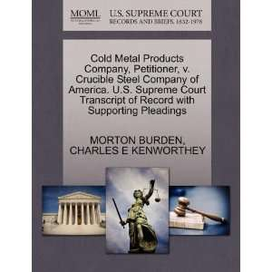Cold Metal Products Company, Petitioner, v. Crucible Steel Company of