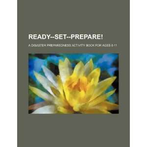 Ready  set  prepare! a disaster preparedness activity