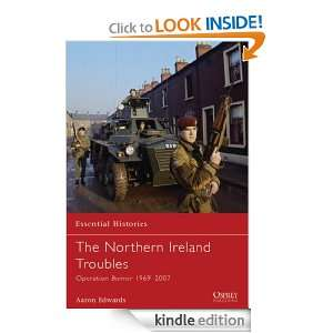 The Northern Ireland Troubles: Operation Banner 1969 2007 (Essential