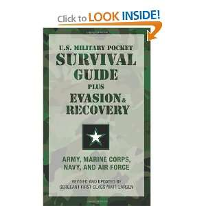 U.s. Military Pocket Survival Guide: Army, Marine Corps