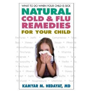 Natural Cold & Flu Remedies for Your Child: What to Do