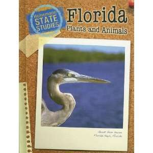 Florida Plants and Animals (State Studies Florida (2nd