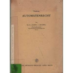 Automatenrecht. Nachtr. Von H. V. Rosen V. Hoewel Books