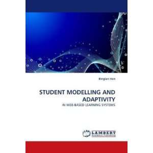 STUDENT MODELLING AND ADAPTIVITY: IN WEB BASED LEARNING