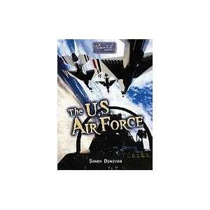 The U.S. Air Force (U.S. Armed Forces) (9780822530589
