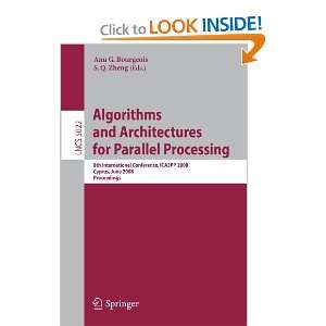Algorithms and Architectures for Parallel Processing: 8th