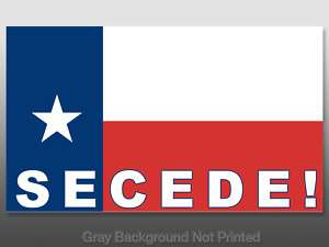 Secede Texas Flag Sticker   decal bumper TX anti Obama