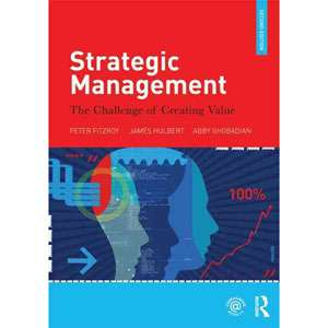 Strategic Management The Challenge of Creating Value
