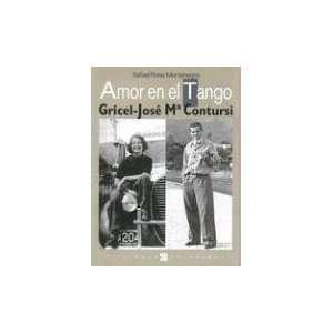 Amor en el Tango: Gricel Jose Ma Contursi (Spanish Edition