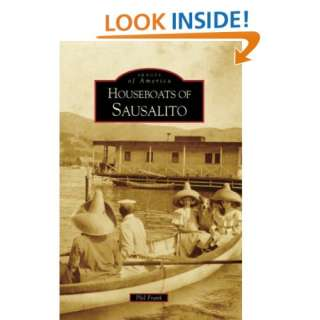Houseboats of Sausalito (Images of America: California