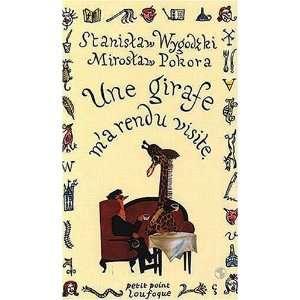 Une girafe ma rendu visite (French Edition