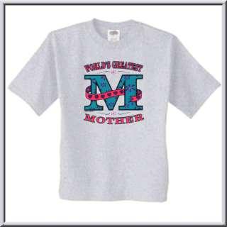 Worlds Greatest Mother Mom Award Shirt S 2X,3X,4X,5X