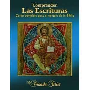 Comprender las Escrituras: Curso completo para el estudio de la Biblia