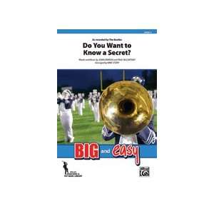 Do You Want to Know a Secret?   Marching Band: Words and