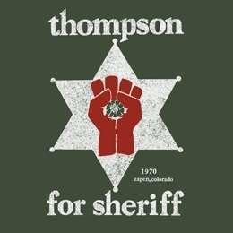 THOMPSON SHERIFF Fear Loathing GONZO Rum Diary Las Vegas T Shirt