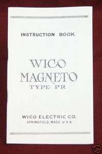 Wico Magneto PR Instruction Manual Hit & Miss IHC