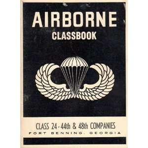 . Class 21. 45th & 49th Companies. Fort Benning, Georgia Anon Books