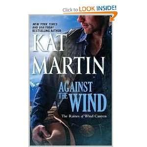 Against the Wind Original edition Kat Martin Books