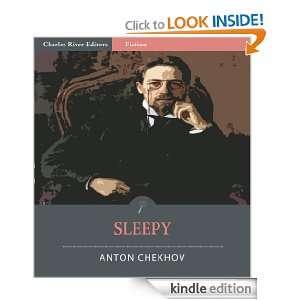 Sleepy (Illustrated) Anton Chekhov, Charles River Editors