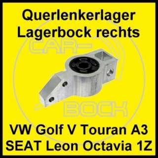 Lagerbock Lagerung Querlenker rechts AUDI A3 (8P) SEAT Altea Leon (1P