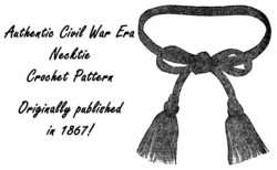 Pattern Crochet Cravat Necktie Civil War Victorian 1869