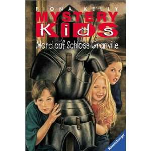 Kids, Mord auf Schloss Granville  Fiona Kelly Bücher