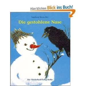Die gestohlene Nase: .de: Ingeborg Meyer Rey: Bücher