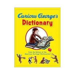 Curious Georges Dictionary Publisher: Houghton Mifflin Harcourt